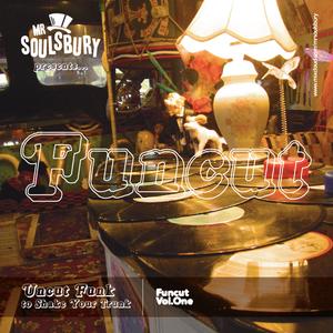 Mr Soulsbury Presents FUNCUT Vol.1