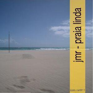 #Cpm-net011: jmr - Praia Linda