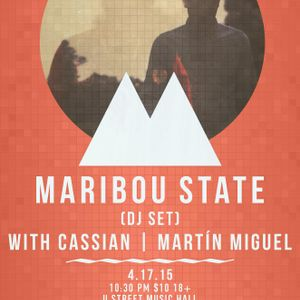 Opening Set for Cassian & Maribou State (U Street Music Hall, 4/17/15)
