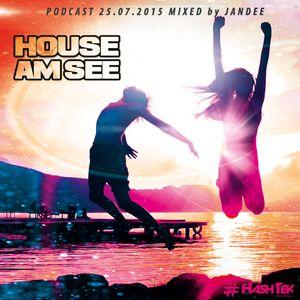 JANDEE - HOUSE AM SEE #Podcast 25.07.2015 MosquitoBar Hügelsheim