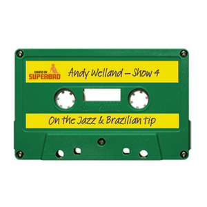Andy Welland Show 4 On The Jazz Amp Brazilian Tip By