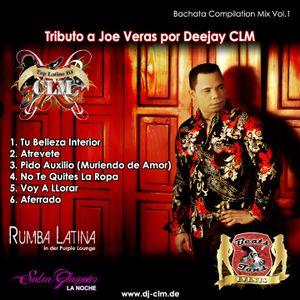 """""""Tributo A Joe Veras"""" Bachata Mix Vol. 1"""