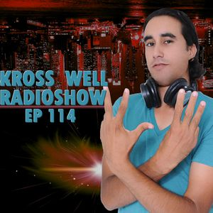 Kross Well RadioShow (Episode 114) 12.21.2016