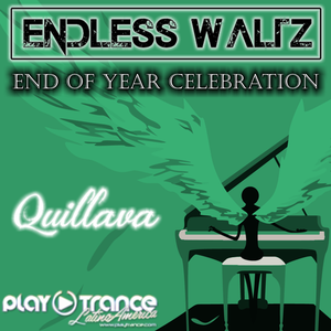 Endless Waltz pres. End Of Year Celebration - Quillava Guest Mix