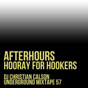 Hooray For Hookers (Dj Christian Calson In The Mix)