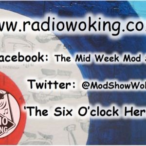 The Mid Week Mod Show 'The Short One' www.radiowoking.co.uk