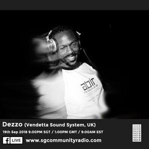 SGCR Radio Show #83 - 19.09.2018 Episode ft. Dezzo ( Vendetta Sound System UK)