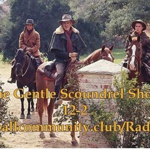 The Gentle Scoundrel Show ep 10