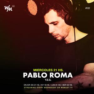 We Must Live #122 Pablo Roma