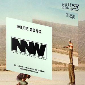 Mute Song - 27th November 2019