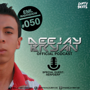 EML RADIO SHOW #050 By DeeJay Bryan [HERPDERP GUESTMIX]