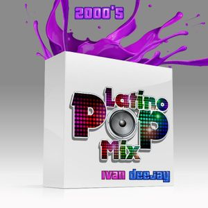 Latino Pop Mix 2000's - Mixed by Ivan DeeJay