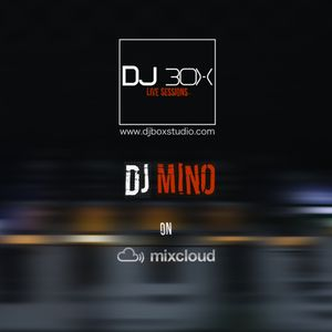 Dj Mino on Dj Box live Sessions #2