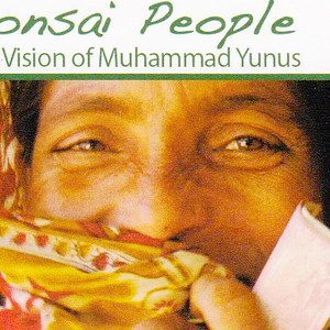 "Interview with Holly Mosher, Director of ""Bonsai People: The Vision of Dr. Muhammad Yunus"""
