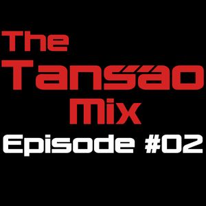 The Tansao Mix Episode 02