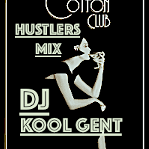 the cotton club-hustlers mix