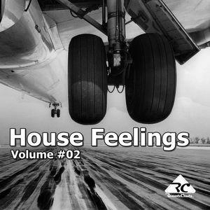 House Feelings - Volume #02