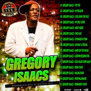 DJSEEBMUSIQ - GREGORY ISAACS -MIXTAPE 2017