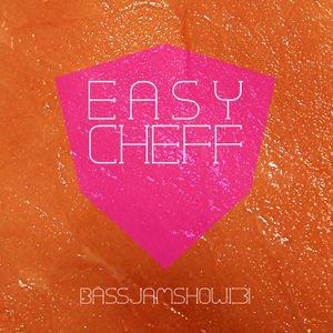 Bassjam Show 131 - Easy Cheff