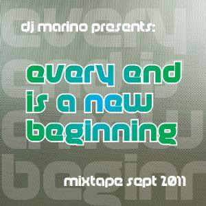 Dj Marino - Every End Is A New Beginning (Mixtape Sept 2011)