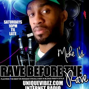 Rave before the rave show Dj mike 1 July 29 2017