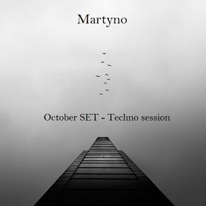 Martyno - October SET - Techno Session