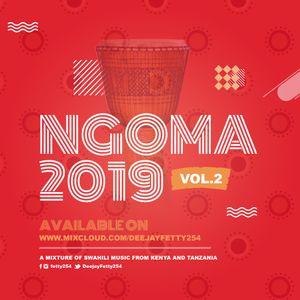 NGOMA 2019 VOL. 2 (DJ FETTY)