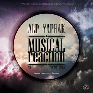 ALP YAPRAK - Musical Reaction Podcast #02