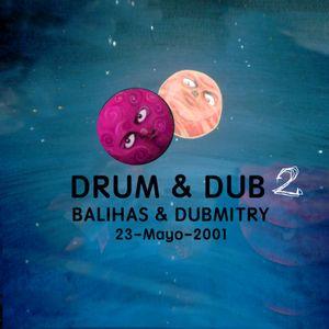 Drum & Dub vol.2. Balihas & Dubmitry mix 14-Mayo-2001