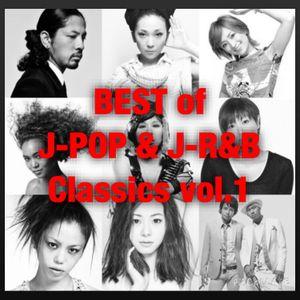 BEST of J-POP & J-R&B Classics MIX vol.1 80min 43tracks