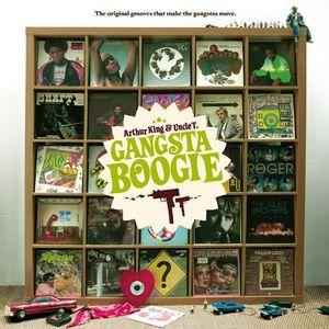 Arthur King & Uncle T - Gangsta Boogie