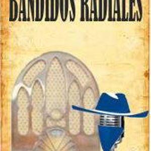 Bandidos Radiales - 24 De Enero Del 2014