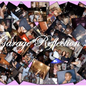 Garage Reflection 2 (Mix Set)