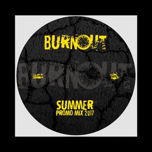Burnout summer promo mix 2017