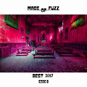 Mass of fuzz Best 2017 side two