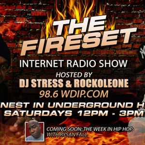 The Fire Set Radio Show from June 27th 2015 With DJ Stress
