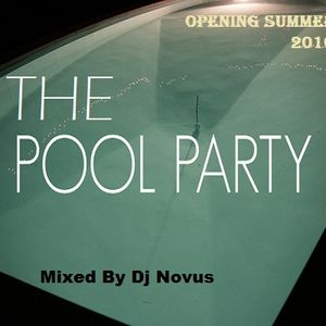 The Pool Party - Summer 2010 (Mixed By Dj Novus)