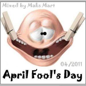 Maks Mart - April Fool's Day 2011