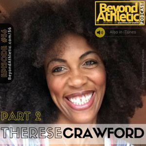 #56 Part 2: Do You Really Believe In Yourself? with Therese Crawford