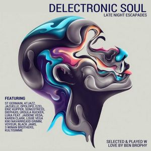 Delectronic Soul: Late Night Escapades (Deep Melodic House Mix)