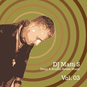 Deep & Soulful House Music Vol.03