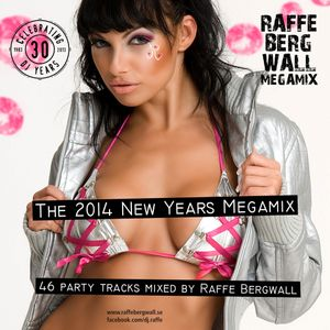 The 2014 New Years Megamix by Raffe Bergwall