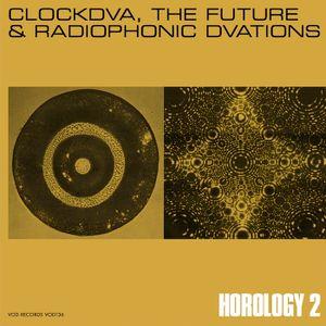 Clock DVA: The Future & Radiophonic Dvations