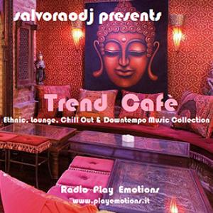 "salvoraodj  present  ""Trend Cafè"""
