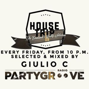 Giulio C - House Trip - 5 february 2016 - Podcast #43