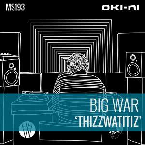 THIZZWATITIZ by Big War