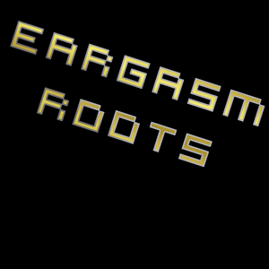 Eargasm Roots Episode 1