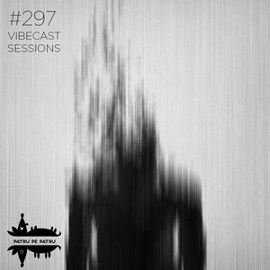 Unusual Abstract @ Vibecast Sessions #297   4pe4.ro