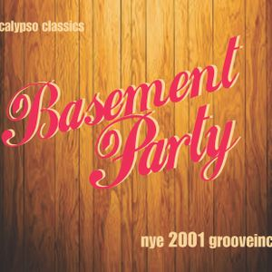 2001 Basement Party - Classic Calypso - featuring DJ Yatz and Dj Rude