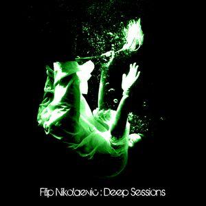 Filip Nikolaevic - Deep Sessions [Mix 1]